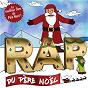 Album Le rap du père noël (le meilleur flow du pôle nord !) de Salima Drider
