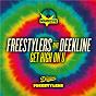 Album Get high on u de Deekline / Freestylers