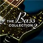 Compilation The bass collection 2 avec Laurent Vernerey / Raphaël Chassin / Christophe Deschamps / Frédéric Jacquemin / Nicolas de Ferran...