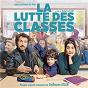 Album La lutte des classes (bande originale du film) de Guillaume Atlan