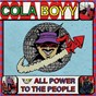 Album All power to the people de Cola Boyy