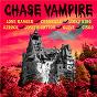 Compilation Chase Vampire avec Jigsy King / Guive / Guive Landier / Cisko / Asrock...