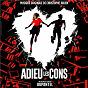 Album Adieu les cons (Bande originale du film) de Christophe Julien
