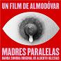 Album Madres Paralelas (Banda Sonora Original) de Alberto Iglesias
