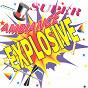 Compilation Super ambiance explosive (15 titres pour faire la fête) avec Baptiste Soum / La Compagnie Créole / Elysé Sango / Equateur / Black River...
