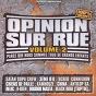 Compilation Opinion sur rue, vol. 2 (parce que nous sommes tous de grand enfants) avec 3ème Oeil / Opinion Sur Rue / China / DSL / Antilop Sa....