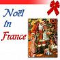 Compilation Noël in france avec Les Petits Chanteurs du Thymerais / Maîtrise de la Cathédrale de Strasbourg / Chloé Vincent / Georges Schmitt / Pierre Dutot, André Pagenel...