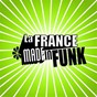 Compilation La france made in funk avec Magoo / Entre 2 & 3 / Zed Funky Freestyle / Tombad / Dood...