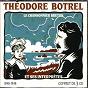 Compilation Théodore botrel et ses interprètes (chanson française 1906) avec Odette Barancey / Félix Mayol / Émile Mercadier / Adolphe Maréchal / Dupouy...