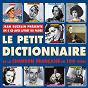 Compilation Jean buzelin présente le petit dictionnaire de la chanson francaise (100 french songs) avec Eugénie Buffet / Fred Adison / Henri Alibert / Andrex / Arletty...