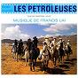 Album Les pétroleuses (bande originale du film) de Claudia Cardinale / Francis Lai / Little Samy Gaha / Micheline Presle