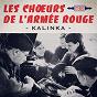 Album Kalinka de Les Chœurs de l'Armée Rouge