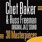 Album 30 masterpieces (original jazz sound) de Russ Freeman / Chet Baker