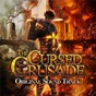 Album The cursed crusade (original game soundtrack) de Markus Schmidt
