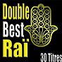 Compilation Double best raï, 30 titres avec Cheb Nacer / Cheb Bilal / Cheb Mami / Fadéla / Akil...