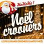 Compilation Noël crooners - les plus grands crooners chantent noël avec Gaspard Royant / Frank Sinatra / Nat King Cole / Harry Belafonte / Dickie Valentine...
