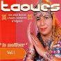 Album Le meilleur de taoues: ses plus beaux chants berbères d'algérie, vol. 1 de Taoues