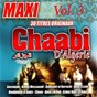 Compilation Maxi chaabi d'algérie, vol. 3 avec Dahmane el Harrachi / L'Oranaise Reinette / Guerouabi / Nacer Eddine Galiz / René Pérez...