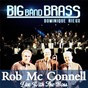 Album Live with the boss de Rob Mcconnell / Big Band Brass / Dominique Rieux