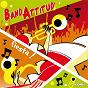 Compilation Bandattitud' fiesta avec Harmonie de St Justin / Orchestre Pan Y Toros / Peña Lous Papalounes / La Citadelle En Folie / Soria 9 Sevilla...