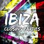 Compilation Ibiza closing parties avec Leo Lanvin / Quentin Mosimann / Chadash Cort / Pete Tha Zouk / First Lane...