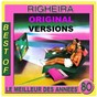 Album Best of righeira (le meilleur des annees 80) de Righeira