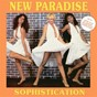 Album Sophistication de New Paradise
