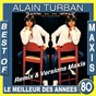 Album Best of maxis / le meilleur des années 80 (remix & versions maxis) de Alain Turban