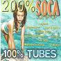 Compilation 200% soca 100% tubes (jump up) avec Legend / Mr Dale / Partners In Kryme / Daddy Screw / De N5...