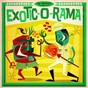 Compilation Exotic-o-rama avec Eddie Warner / Chase Lincoln / Guitar Gable / The Terrifics / The Mariners...