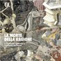 Album La morte della ragione de Samuel Scheidt / Il Giardino Armonico / Giovanni Antonini / John Dunstable / Giovanni Gabrieli...
