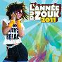 Compilation L'année du zouk 2011 avec Esy Kennenga / Orlane / Patrice Hulman / Kaysha / Kim...