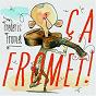 Album Ça fromet ! de Frédéric Fromet