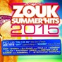 Compilation Zouk summer hits 2015 avec T Wel / Mike One / Stony / Kénédy / DJ Fano...