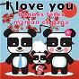 Album I love you, je t'aime maman papa de Titia&gg