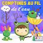 Compilation 40 comptines au fil de l'eau avec Laetitia Carrière / Francine Chantereau / Jémy / Titia&GG / Gérard Capaldi...