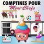 Compilation 40 comptines pour mini-chefs avec Laetitia Carrière / Francine Chantereau / Jany / Gérard Capaldi / Titia&GG...
