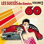 Album Les succès des années 60, vol. 2 de Années Soixante Orchestra