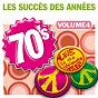 Album Les succès des années 70, vol. 4 de Années Soixante Dix Orchestra