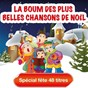 Album La boum des plus belles chansons de noël - spécial fête 48 titres (inclus versions karaoké) de Les Joyeux Lutins