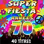 Album Super fiesta années 70 (40 titres) de The Top Orchestra
