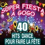Album Super fiesta à gogo (40 hits dance pour faire la fête) de The Top Orchestra / Pop 90 Orchestra / Pat Benesta / Pop Dance Orchestra