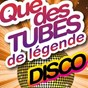 Album Que des tubes de légende (disco) (20 hits) de The Legend Orchestra