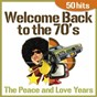 Album Welcome back to the 70's - the peace and love years (50 hits) de The Top Club Band