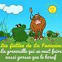 Album Les fables de la fontaine - la grenouille qui se veut faire aussi grosse que le boeuf de Sidney Oliver