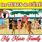 Album Les tubes de l'été - volume 1 de My Music Family