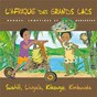Album L'Afrique des Grands Lacs: Rondes, comptines et berceuses (Swahili, Lingala, Kikongo, Kimbunda) de Jean Emile Biayenda / Shoming Bouboul Akwel / Marlène Ngaro