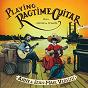 Album Playing Ragtime Guitar, Vol. 1: L'école de Saint Louis de Anny Versini, Jean-Marc Versini