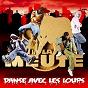 Album Danse avec les loups de La Meute