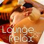 Compilation Lounge relax, vol. 1 avec Ylric Illians / Laurent Dury / Jean-Pierre Limborg / Nobbs, N Bess / Yogitea...